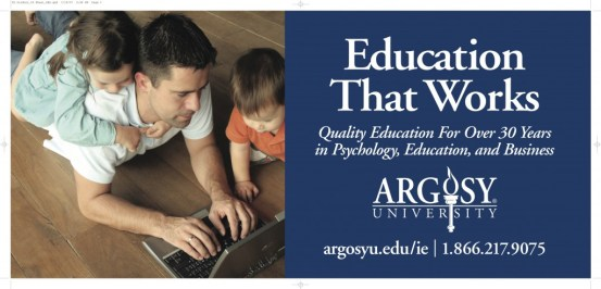 Education That Works was the Slogan we created for Argosy University