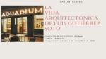 La vida arquitectónica de Luis Gutiérrez Soto