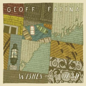 DAMNABLY015 - Geoff Farina - The Wishes of The Dead
