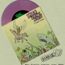 American Werewolf Academy  – 'I Can't Lose'/ 'Fast, Loose, & Fucked Up' 7″ Single