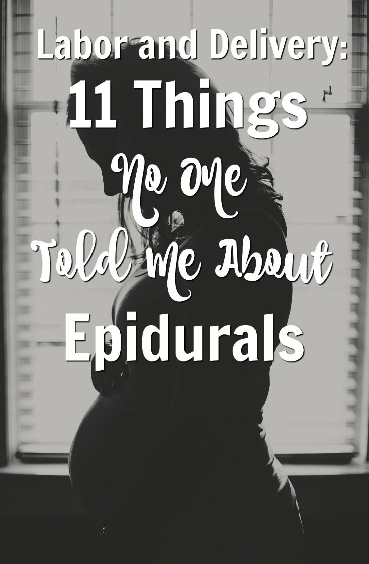 Labor and Delivery:  11 Things No One Told Me About Epidurals