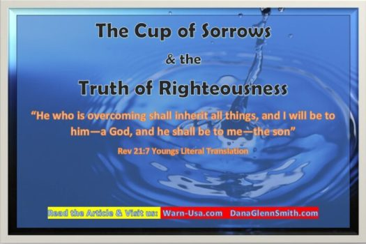 The Cup of Sorrows the Truth of Righteousness article image