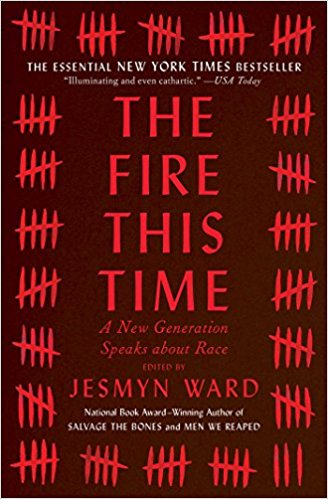 Review: The Fire This Time, Ed. Jesmyn Ward