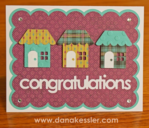 Congratulations Card New Home Housewarming CTMH Laughing Lola Cricut #ctmh #scraptabulousdesigns #cricutexplore