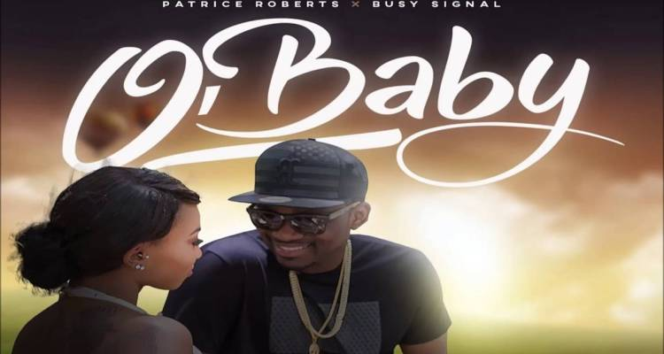 Busy Signal Ft. Patrice Roberts - O'Baby - Official Video ...