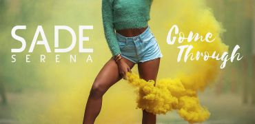 Check out Sade Serena - Come Through
