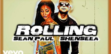 Sean Paul Ft. Shenseea - Rolling