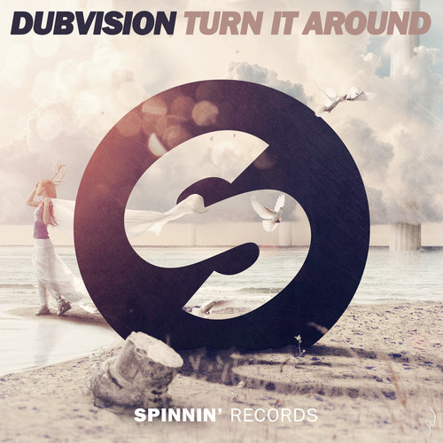 DubVision - Turn It Around [Spinnin' Records]