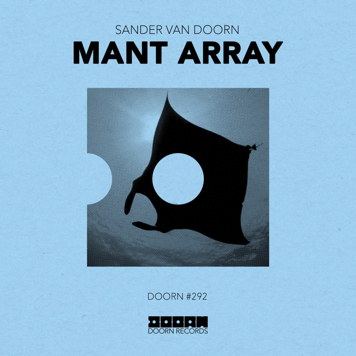 Sander van Doorn - Mant Array [Doorn]