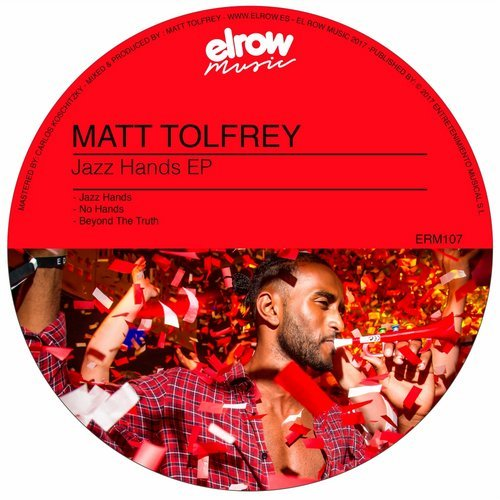 Matt Tolfrey - Jazz Hands EP [elrow]