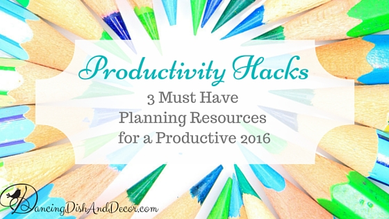 3 Must Have Planning Resources for a Productive 2016