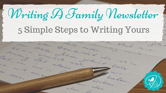 Writing Our Annual Family Newsletter