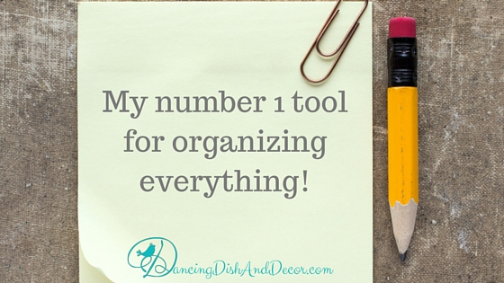 My Number 1 Tool For Organizing Everything