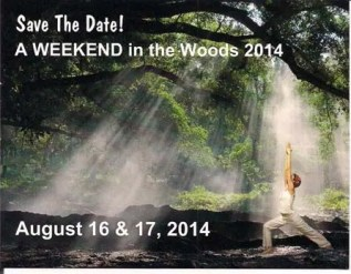 Weekend in the Woods 2014