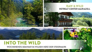 Into The Wild Wochenende Mariazell