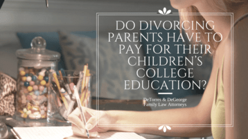 Do Divorcing Parents Have To Pay For Their Children's College Education-