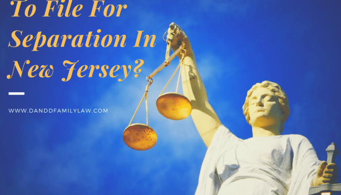 Is It Possible To File For Separation In New Jersey