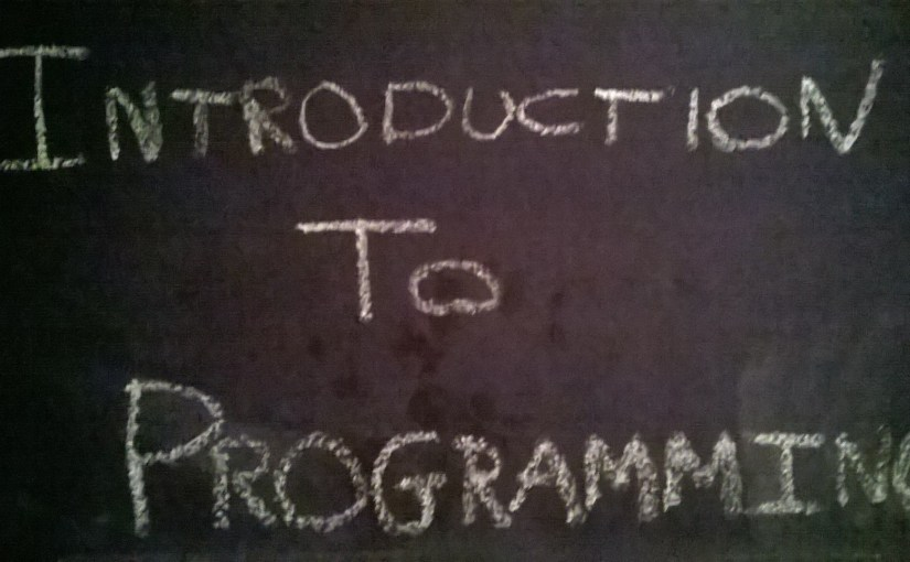 Introduction to Programming For Beginners.