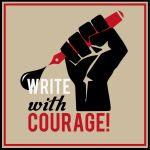 How to Write with Courage
