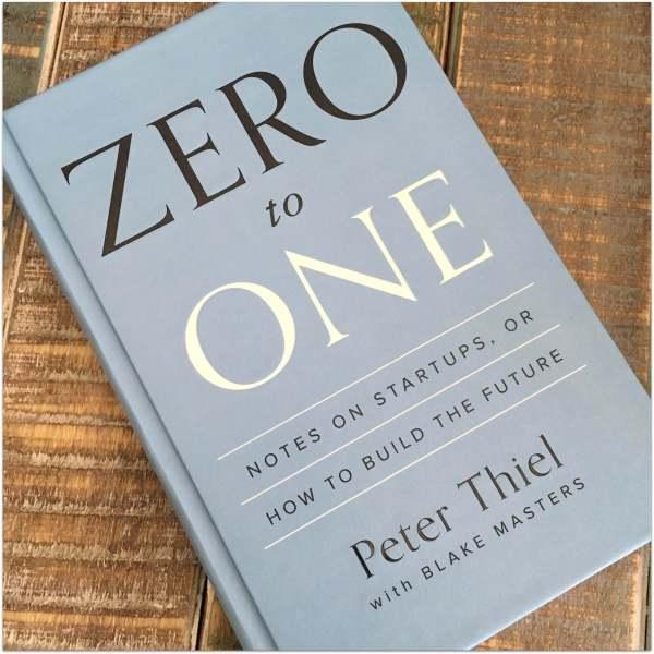 zero-to-one-book-review-peter-thiel-blake-masters