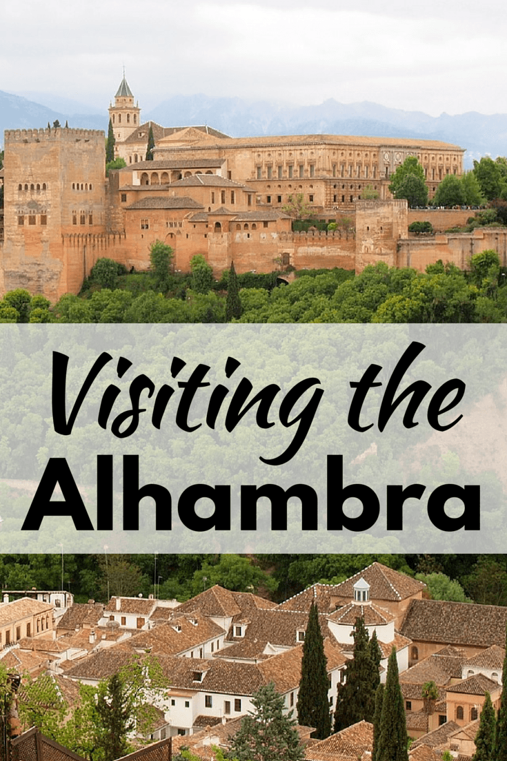 Visiting the Alhambra in Granada, Spain on a Day Trip from