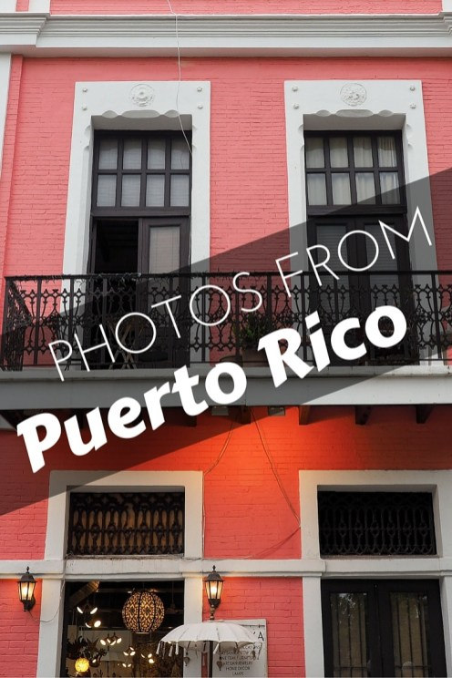 Photos from Puerto Rico