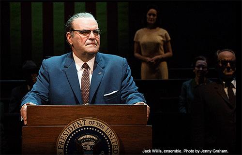 Jack Willis as President Lyndon Johnson