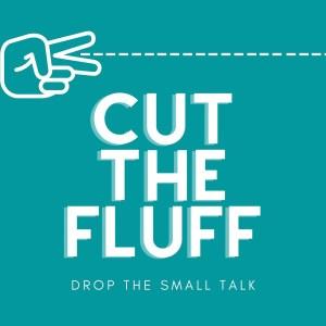 Cut-The-Fluff