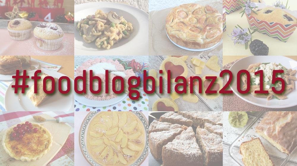 Ich ziehe Foodblogbilanz 2015 !