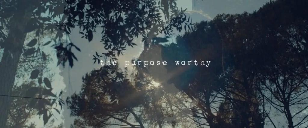 the purpose worthy