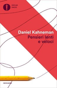 Pensieri-lenti-e-veloci-Kahneman
