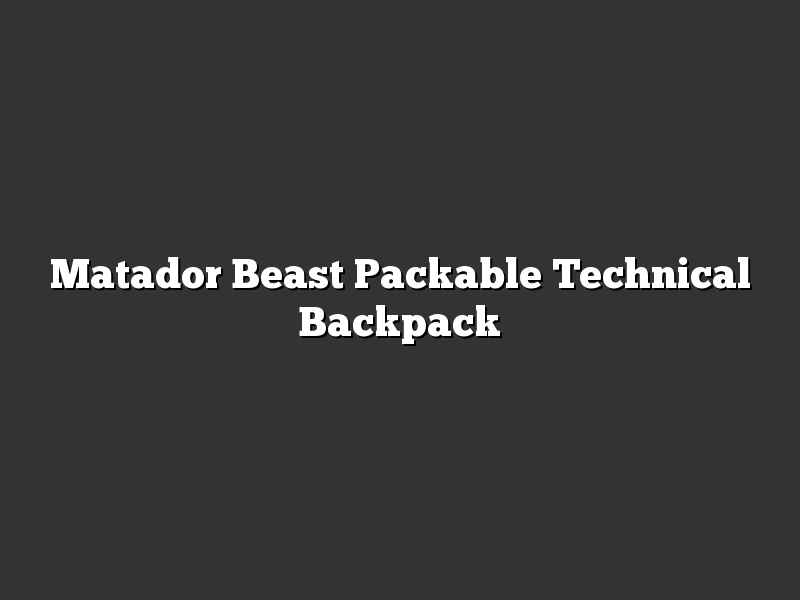 Matador Beast Packable Technical Backpack