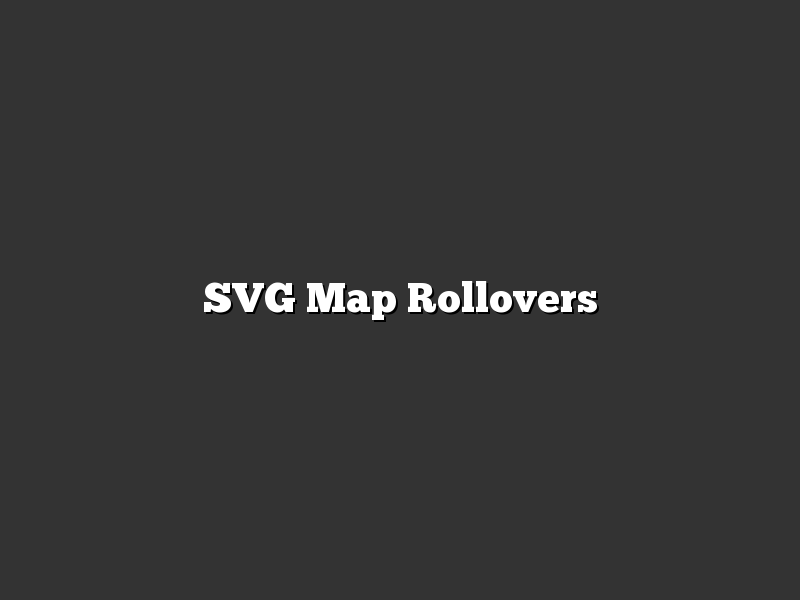SVG Map Rollovers