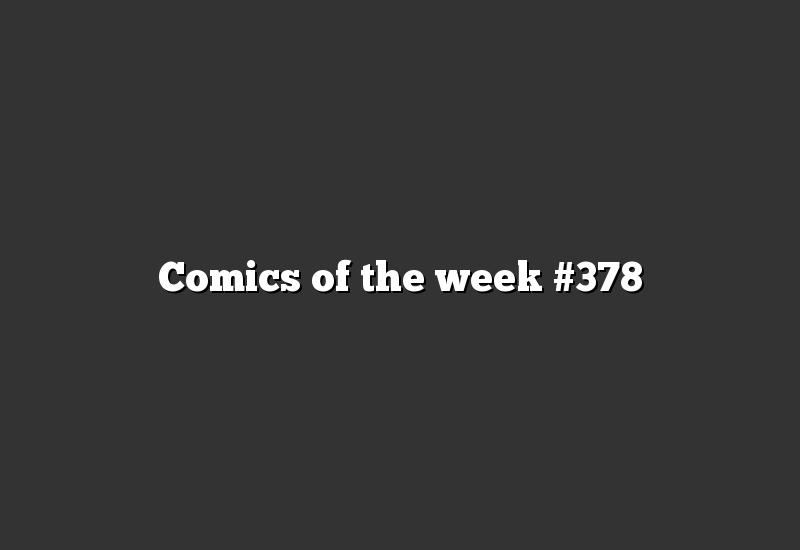 Comics of the week #378