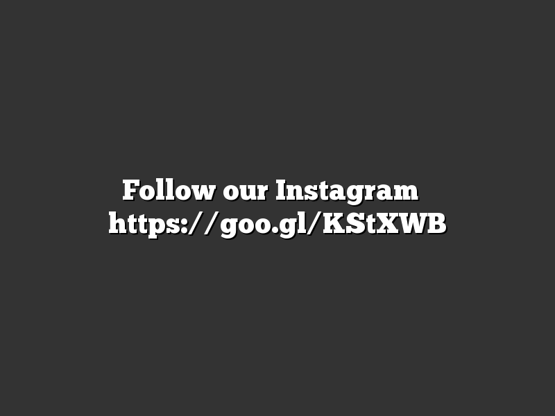 Follow our Instagram ➡ https://goo.gl/KStXWB