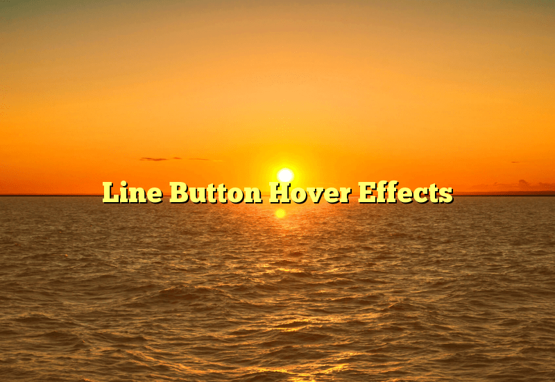 Line Button Hover Effects
