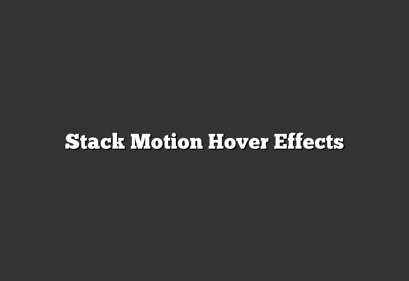 Stack Motion Hover Effects