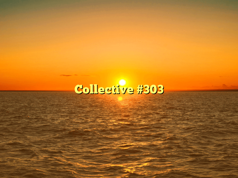 Collective #303
