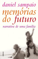Memórias do Futuro - Narrativa de uma Família