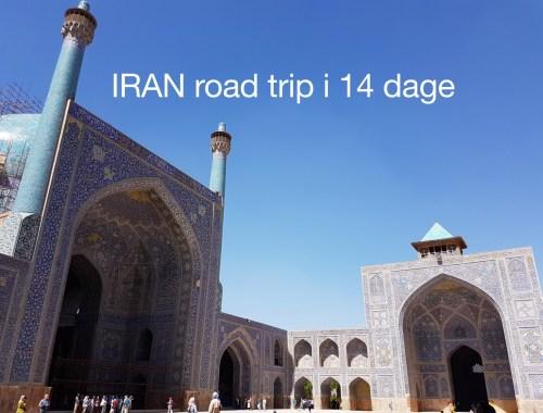 Iran road trip i 14 dage