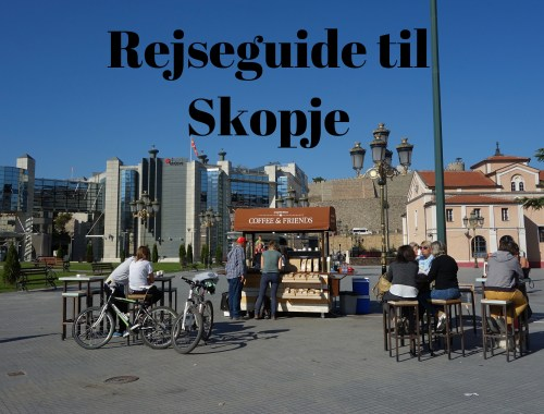 Rejseguide til Skopje