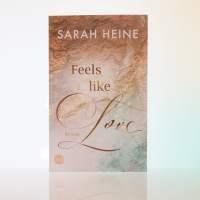 "[Rezension] Sarah Heine ""Feels like love"""