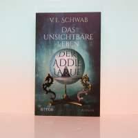 """[Rezension] V.E. Schwab """"Das unsichtbare Leben der Addie LaRue"""""""