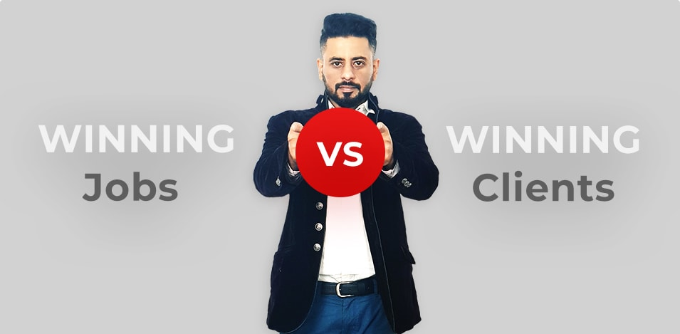 Winning Jobs vs. Winning Clients