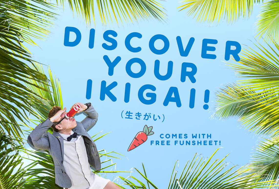 Discover Your Ikigai