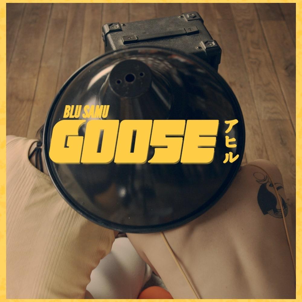 """Nieuwe single Blu Samu – """"Goose"""""""