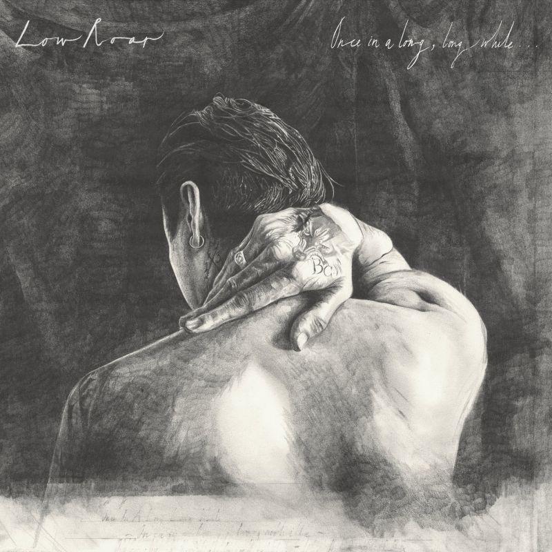 Low Roar – Once In A Long, Long While (★★★★): Een puzzel die langzaam in elkaar past