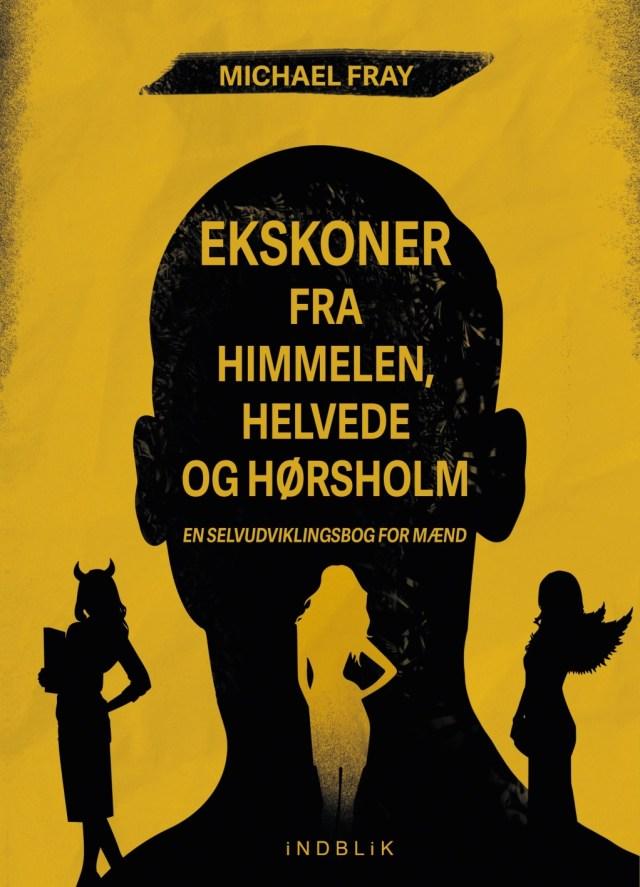 Ekskoner fra Himmelen, Helvede og Hørsholm
