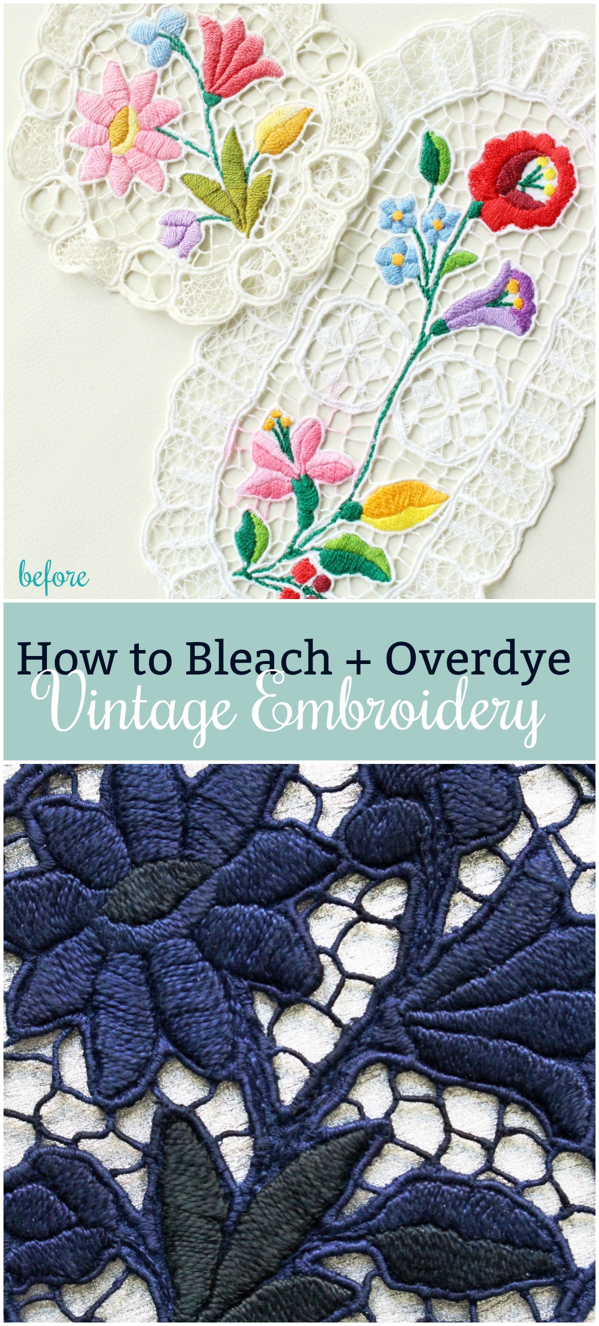How to Bleach and Overdye Embroidery