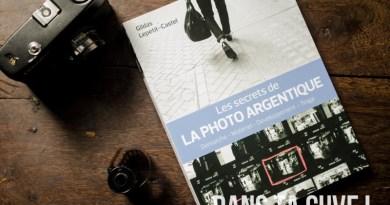 Livre : «Les secrets de la photo argentique» de Gildas Lepetit-Castel